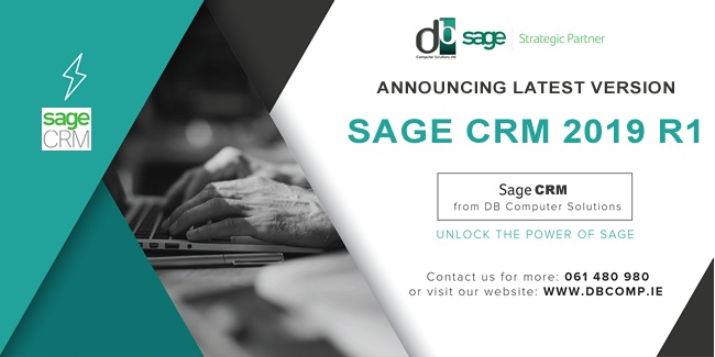 SAGE CRM 2019 R1 FROM DB COMPUTER SOLUTIONS
