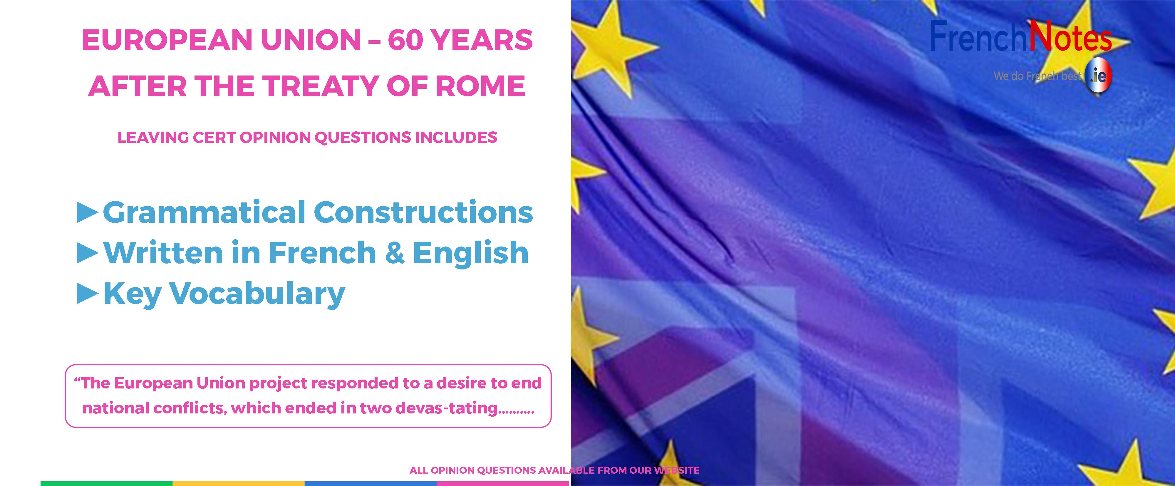 French Notes On 'The EUROPEAN UNION - 60 YEARS AFTER ...' For Secondary School Students In Ireland