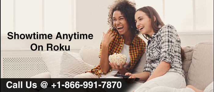 Showtime anytime on your Roku