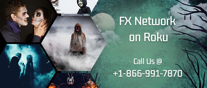 FX Networks on your Roku
