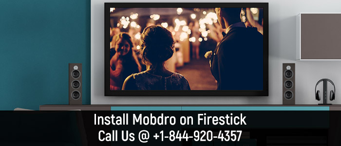 Mobdro Firestick Activation - Call +1-844-920-4357