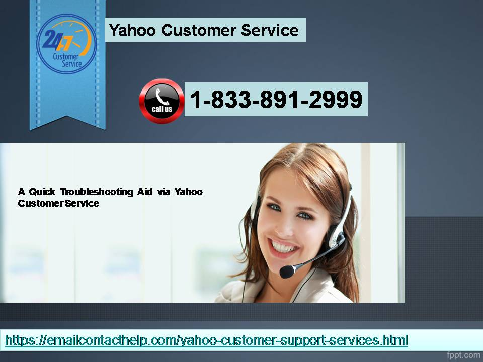 A Quick Troubleshooting Aid via Yahoo Customer Service 1-833-891-2999