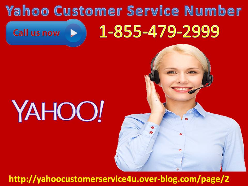 Make Use Of The Right Tactic through Yahoo Customer Service Number to Tackle Problems? 1-855-479-299