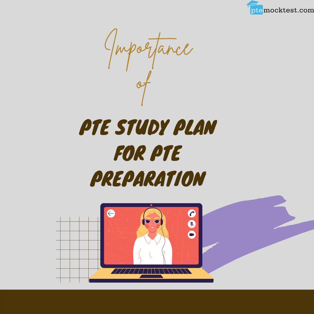 Importance of PTE study plan for PTE preparation image 1
