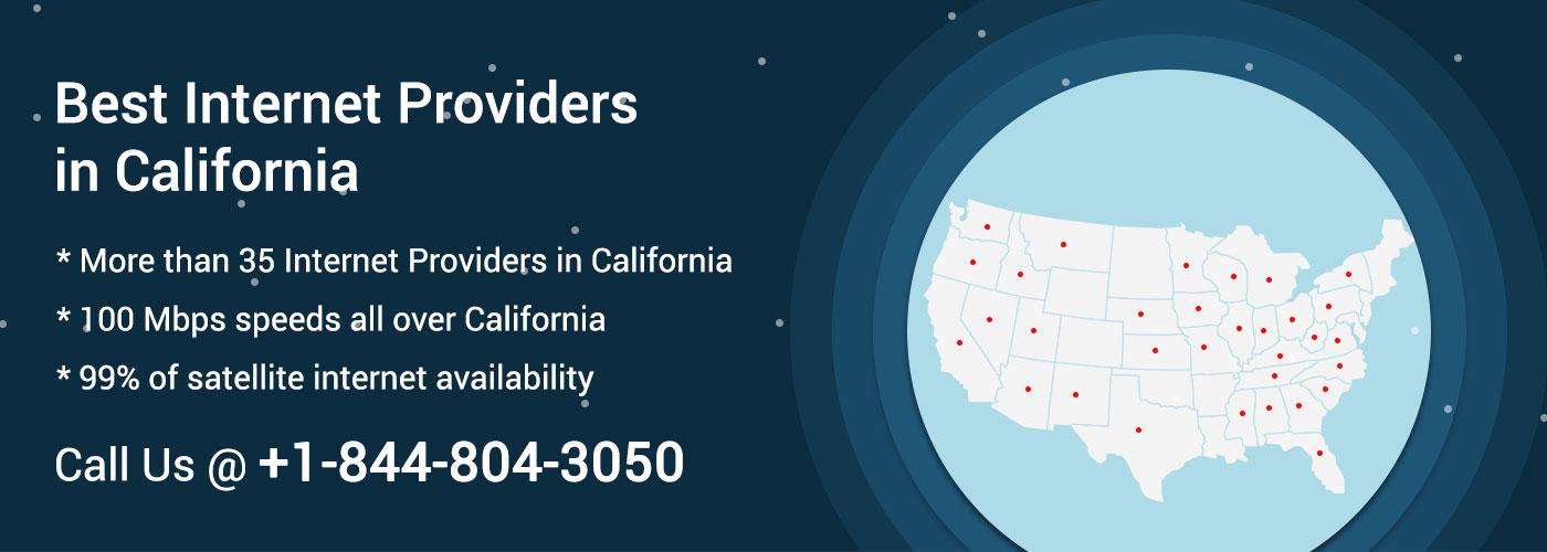 Internet Service Providers in California   Call us @ +1-844-804-3050