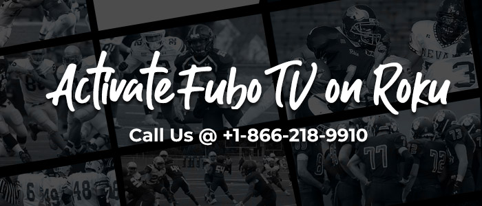Watch FuboTV On Roku