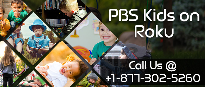PBS Kids Channel to Entertain your Kids Via Roku