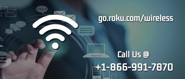 Setup Your Roku Using go.roku.com/wireless