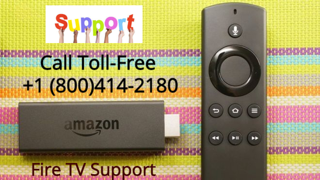 Amazon Fire Tv Support Help Call Toll Free +1 (800) 414-2180.