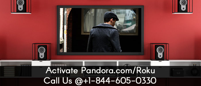 Pandora Activation | Roku Support | +1-844-605-0330
