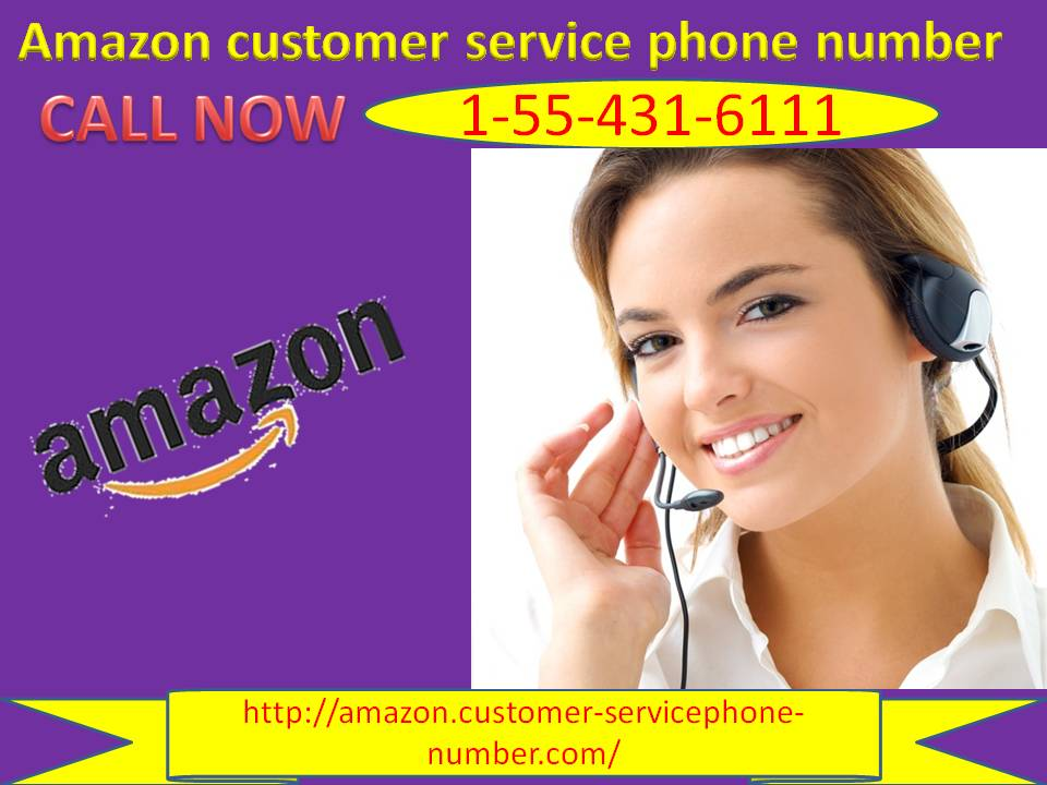 Amazon Customer Service Phone Number – Handled by our Amazon experts 1-855-431-6111