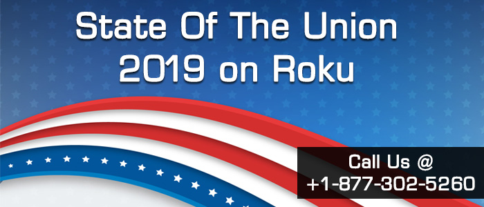 State of the Union 2019 on Roku