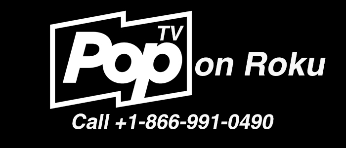 Watch out Pop TV on Roku