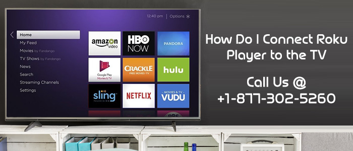 Connect Roku Player to the TV