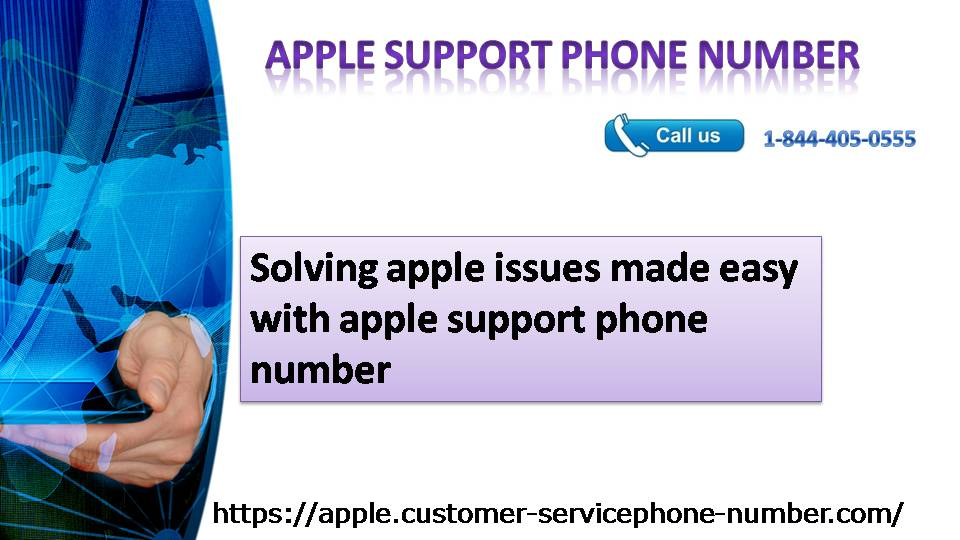 Solving apple issues made easy with apple support phone number 1-844-405-0555