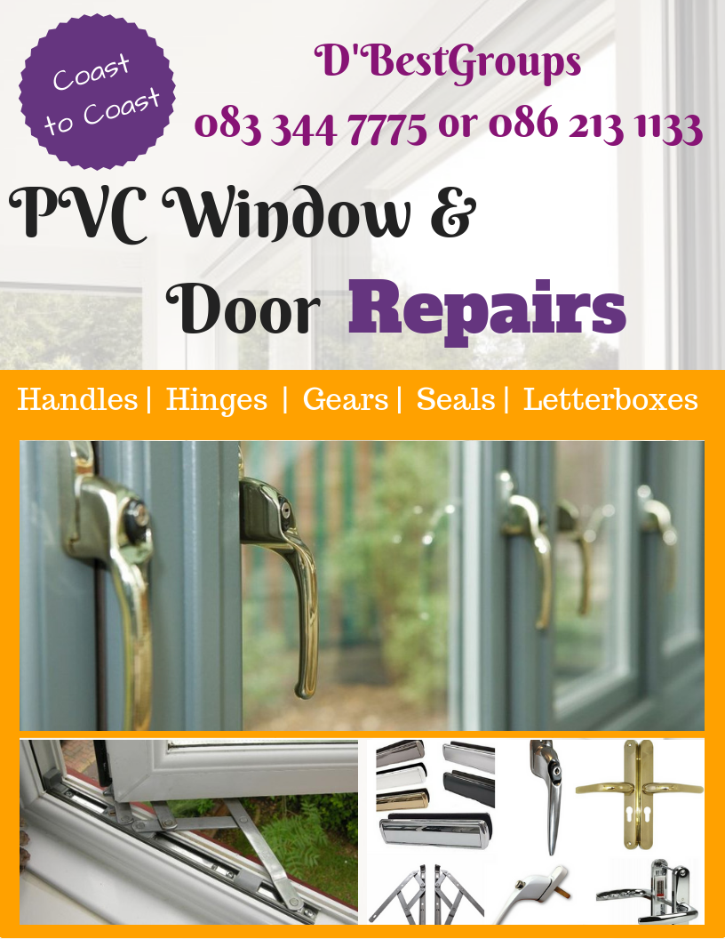 Dublin PVC Repairs Windows and Doors Fixed Handles Hinges Draught Seals Broken or foggy  Glass lette
