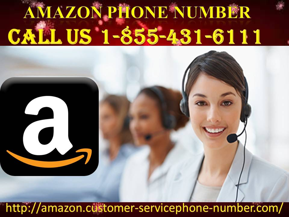 Is There Any Fastest Way To Get Amazon Phone Number? 1-855-431-6111