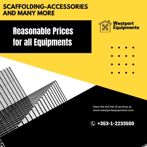 Affordable Scaffolding Equipment in Dublin - Westport Equipments
