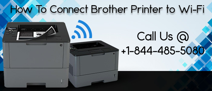 Brother Support Number for Brother Printer Wireless setup