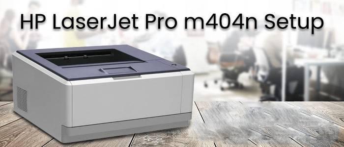 HP LaserJet Pro M404n Software and Driver Downloads