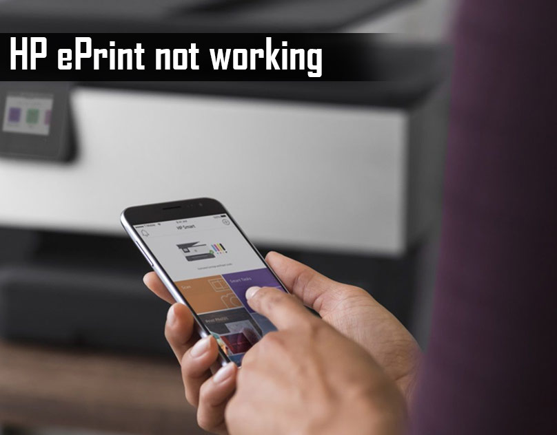 How to Fix HP ePrint is Not Working