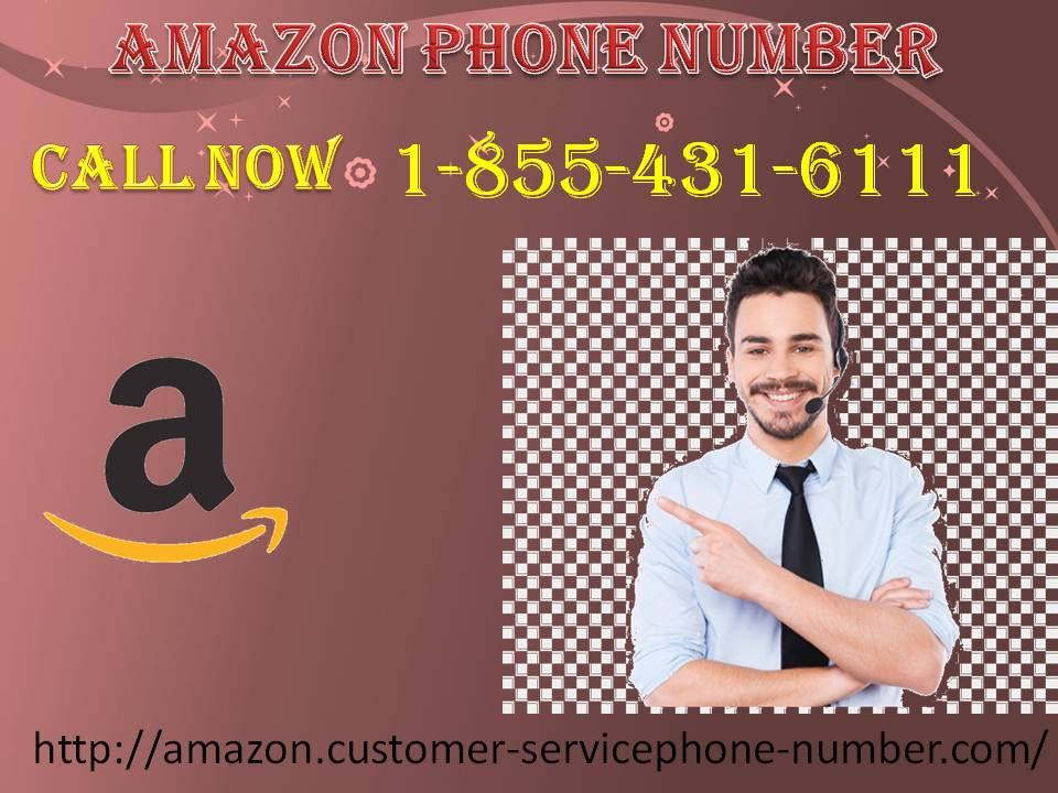 Get personalized support service on the Amazon Phone Number1-855-431-6111