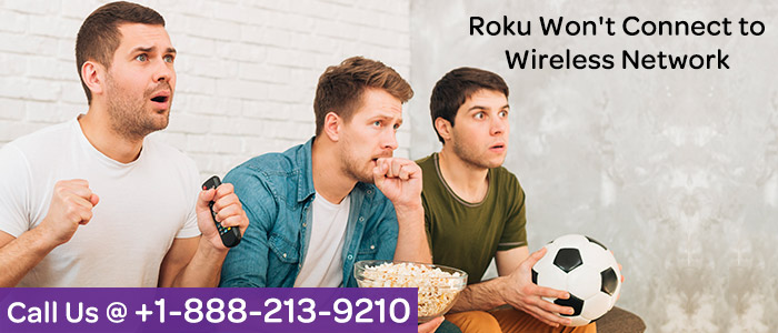 Roku won't connect to wireless network