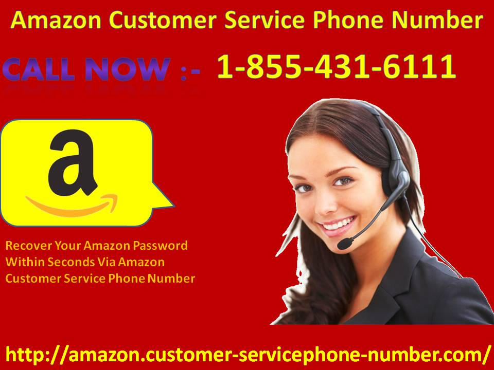Amazon Password Within Seconds Via Amazon Customer Service Phone Number 1-855-431-6111