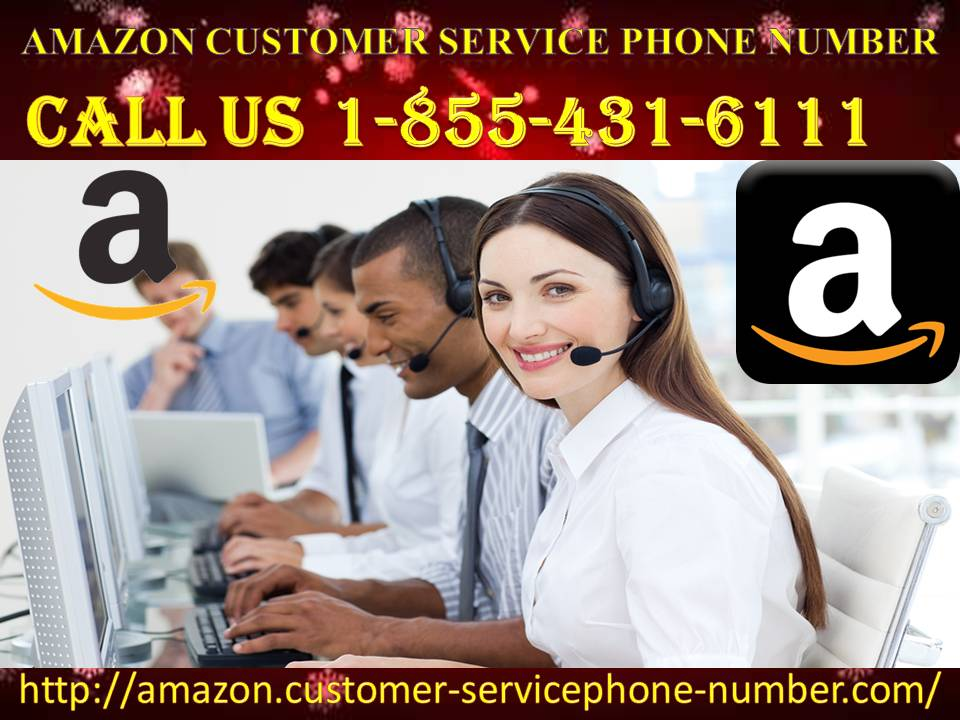 Amazon Customer Service Phone Number: The Quickest Way To Resolution 1-855-431-6111