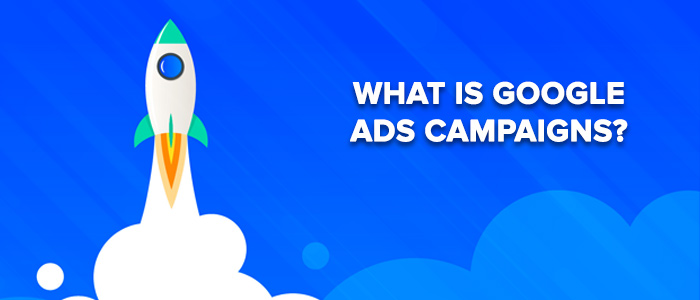 What Are Google Ads Campaigns? image 1