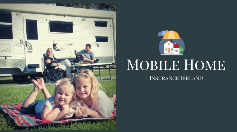 Save money on your Mobile home insurance in Ireland