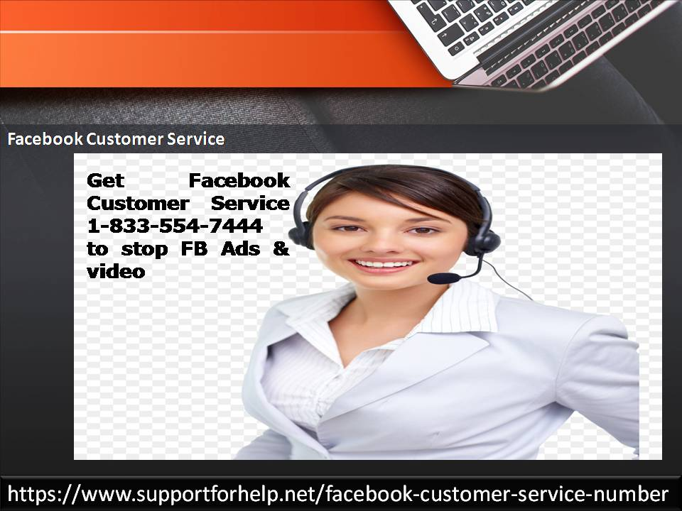Facebook Customer Service 1-833-554-7444: A Way to Deal with Knotty Problems